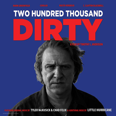 Two Hundred Thousand Dirty Official Soundtrack